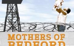 """""""Bedford"""" film explores parenting while incarcerated"""