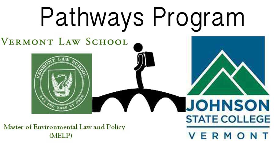 The+Pathways+program+will+allow+students+expedited+acceptance+into+the+Vermont+Law+School.