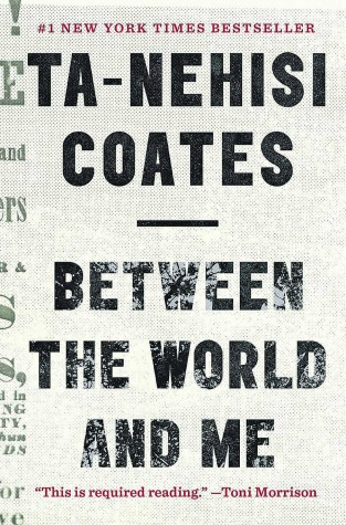 """""""Between the world and me"""" book review"""